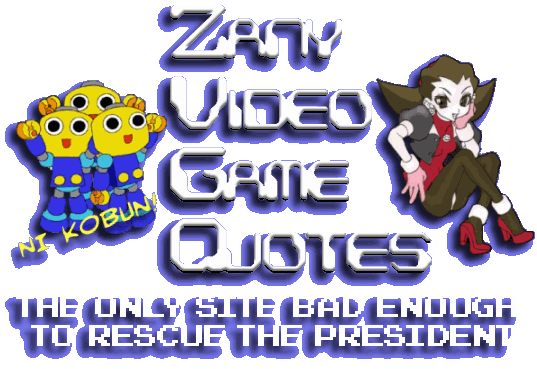 The (*cobn*) is in the Zany Video Game Quotes!